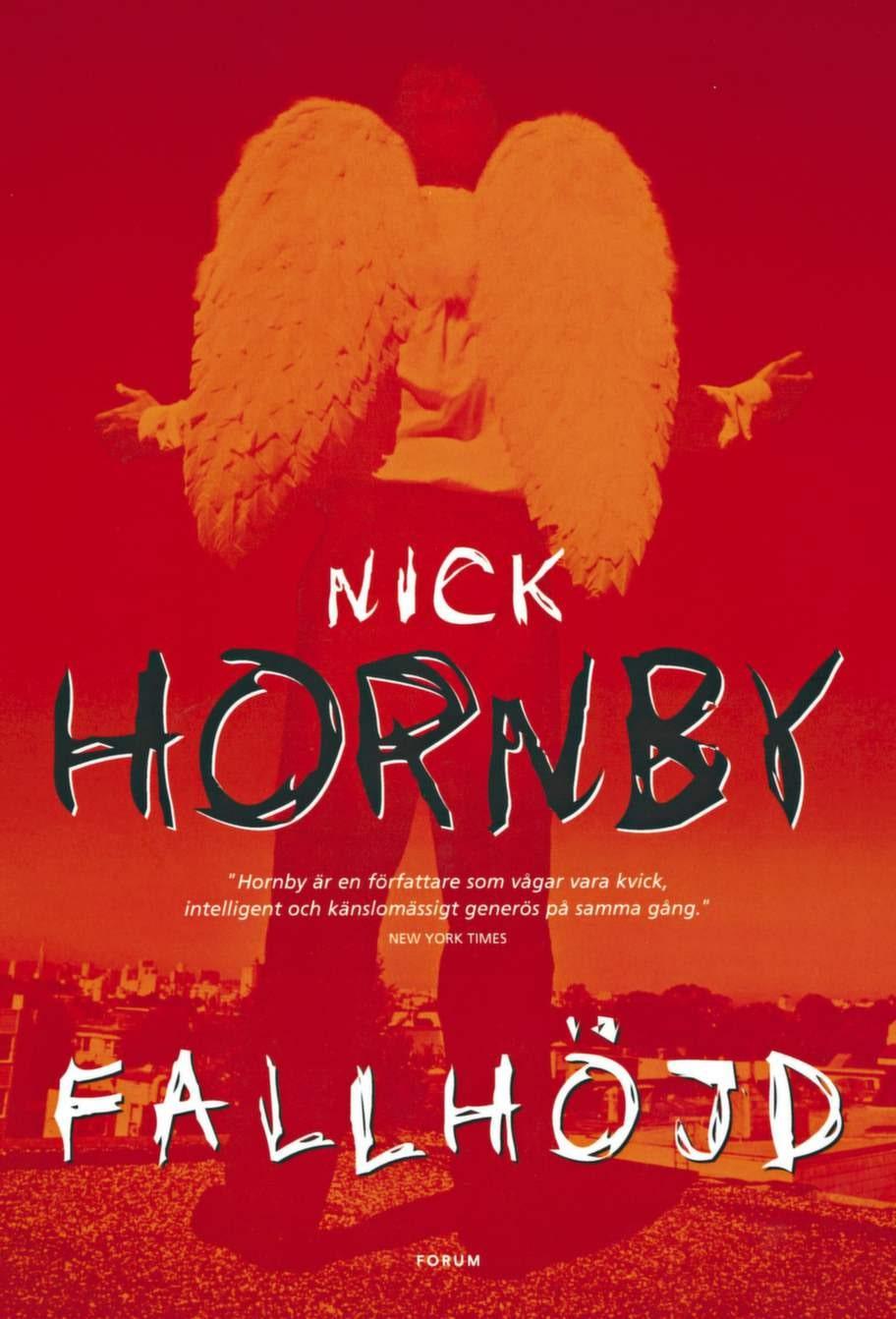 Fallhöjd av Nick Hornby, Månpocket<br>Humoristisk och lättsam roman som på puttrigt, engelskt vis beskriver hur fyra personer, som inte känner varandra, träffas på ett tak med ett gemensamt mål: de tänker hoppa för nu har de tröttnat på livet. Men saker händer och självklart hoppar de inte, utan fortsätter lättade sina liv - trots att de inte är perfekta.